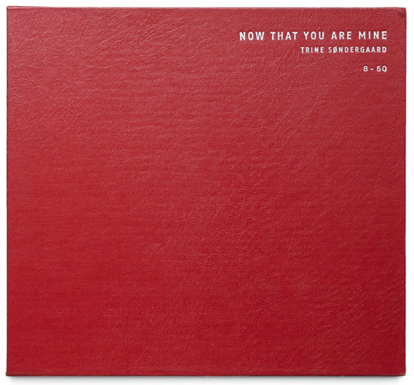 Cover of Now That You Are Mine Special edition by Trine Søndergaard